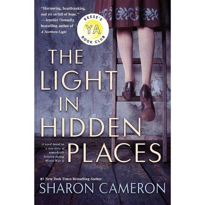 The Light in Hidden Places - by  Sharon Cameron (Paperback)
