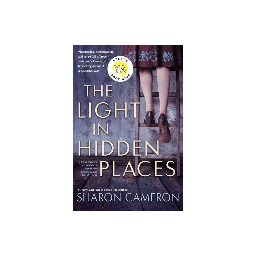 The Light In Hidden Places By Sharon Cameron Paperback