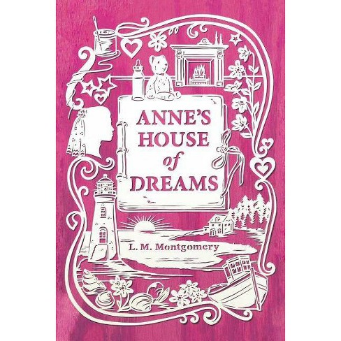 Anne's House of Dreams - (Anne of Green Gables Novel) by  L M Montgomery (Hardcover) - image 1 of 1