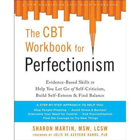 The CBT Workbook for Perfectionism - by  Sharon Martin (Paperback) - image 1 of 1
