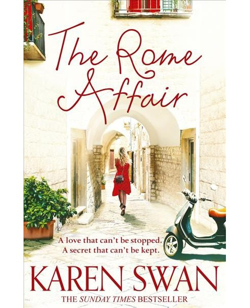 Rome Affair -  by Karen Swan (Paperback) - image 1 of 1