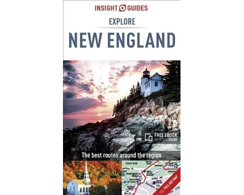 Insight Guides Explore New England -  by Mike  Dunphy (Paperback) - image 1 of 1
