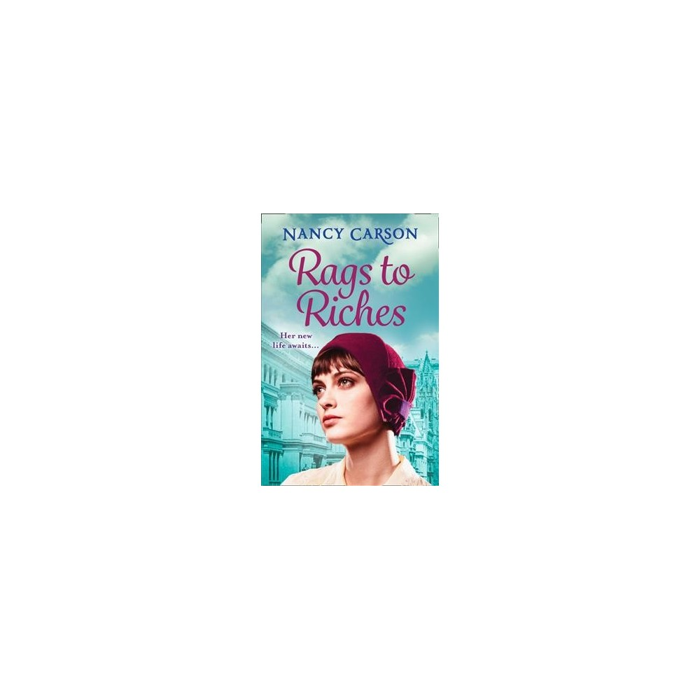 Rags to Riches (Paperback) (Nancy Carson)