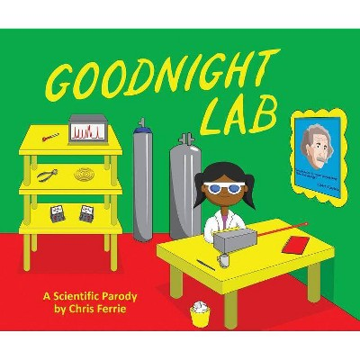 Goodnight Lab - (Baby University)by Chris Ferrie (Hardcover)