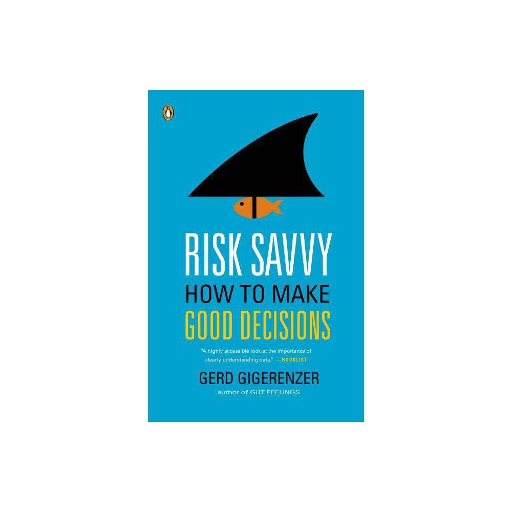 Risk Savvy By Gerd Gigerenzer Paperback