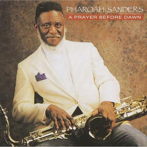 Pharoah  Pharoah; Sanders Sanders - Prayer Before Dawn (CD) - image 1 of 1
