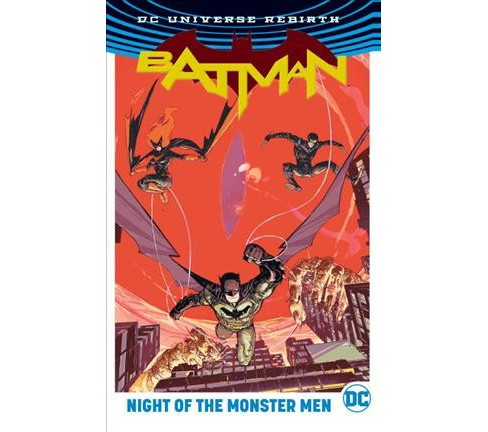 Batman : Night of the Monster Men (Hardcover) (Tom King & Steve Orlando & Tim Seeley & James Tynion IV) - image 1 of 1