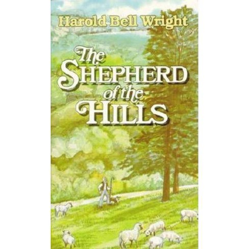 The Shepherd of the Hills - by  Harold Bell Wright (Paperback) - image 1 of 1