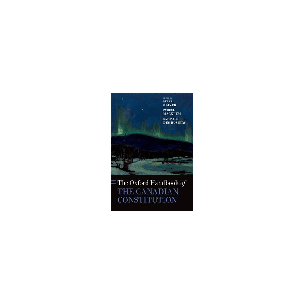 Oxford Handbook of the Canadian Constitution (Hardcover)
