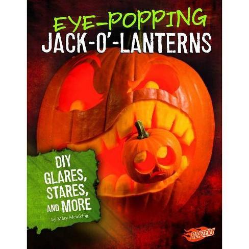 Eye-Popping Jack-O'-Lanterns - (Hair-Raising Halloween) by  Mary Meinking (Paperback) - image 1 of 1