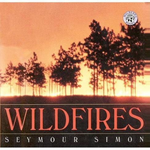 Wildfires - by  Seymour Simon (Paperback) - image 1 of 1