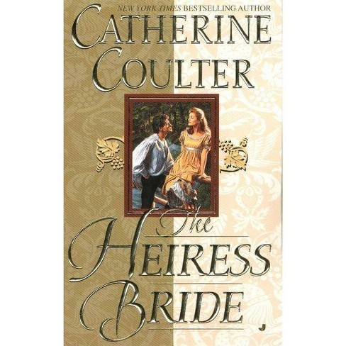 The Heiress Bride - (Bride (Paperback)) by  Catherine Coulter (Paperback) - image 1 of 1