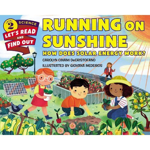 Running on Sunshine - (Let's-Read-And-Find-Out Science 2) by  Carolyn Cinami DeCristofano (Hardcover) - image 1 of 1