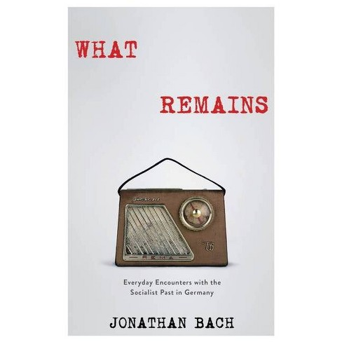 What Remains - by  Jonathan Bach (Hardcover) - image 1 of 1