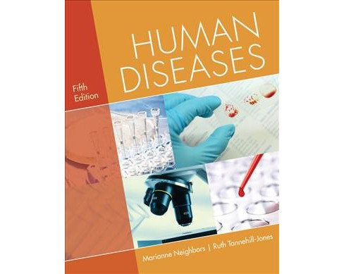 Human Diseases -  by R.N. Marianne Neighbors & R.N. Ruth Tannehill-Jones (Paperback) - image 1 of 1
