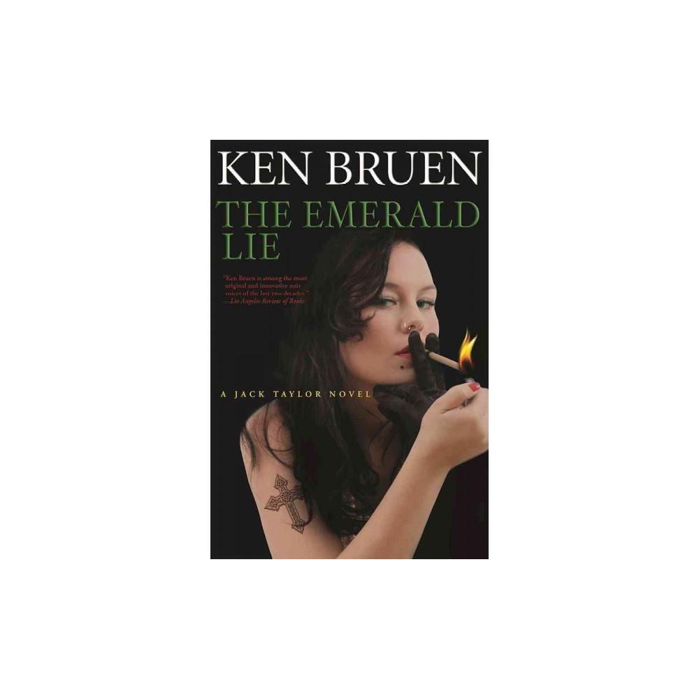 Emerald Lie - (Jack Taylor) by Ken Bruen (Hardcover)