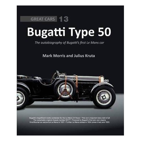 bugatti type 50 the autobiography of chassis number 50177 great cars