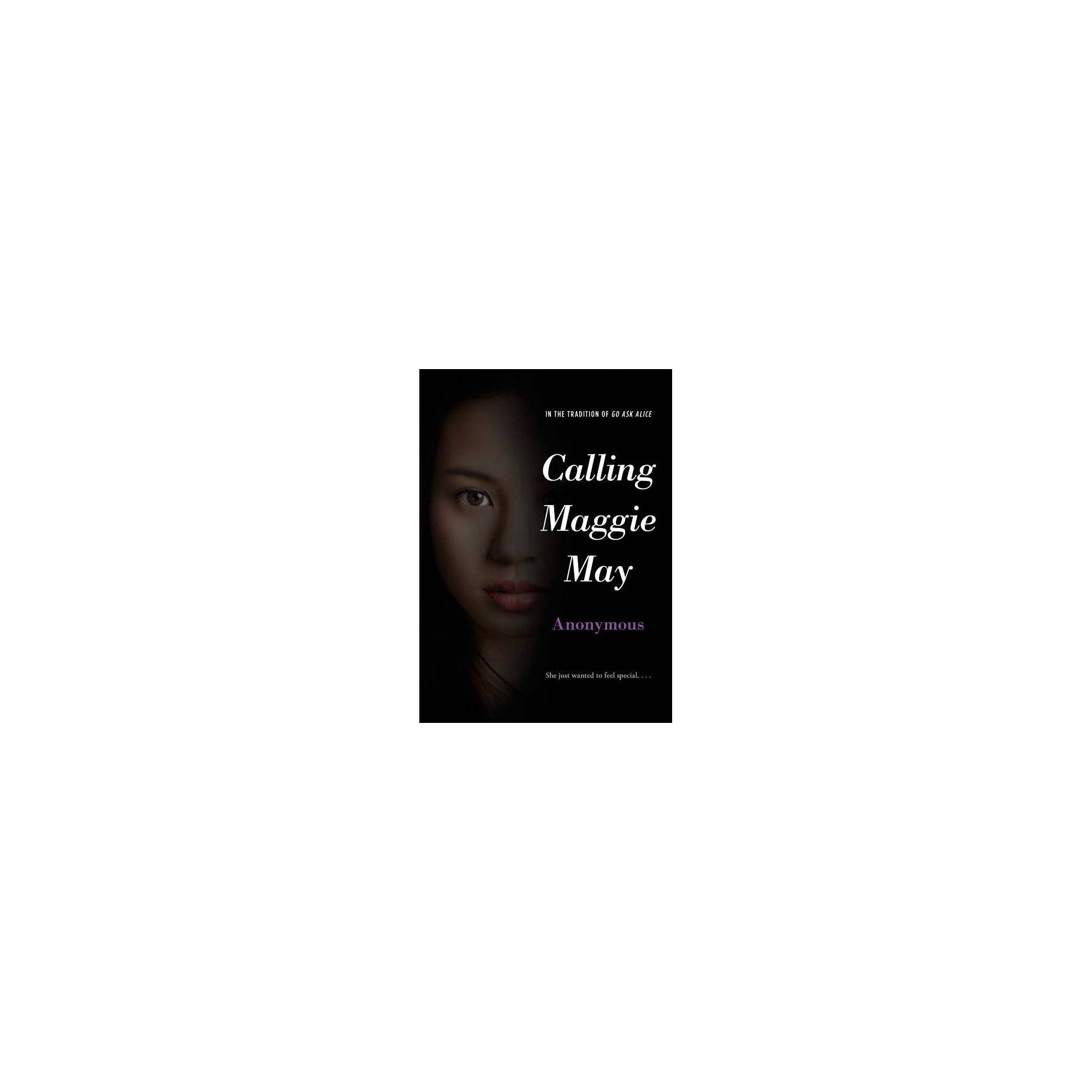 Calling Maggie May - (Anonymous Diaries)by Anonymous (Paperback)