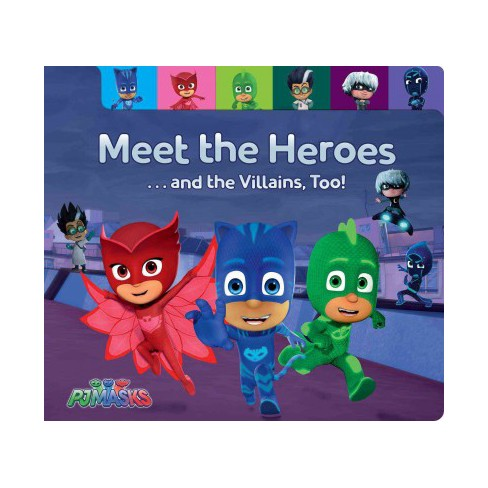 Meet the Heroes . . . and the Villains, Too! - (Pj Masks) by  Maggie Testa (Board_book) - image 1 of 1