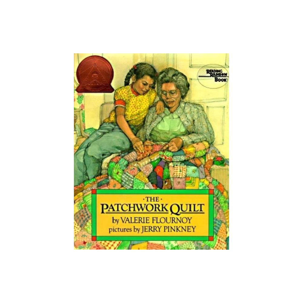 The Patchwork Quilt By Valerie Flournoy Hardcover