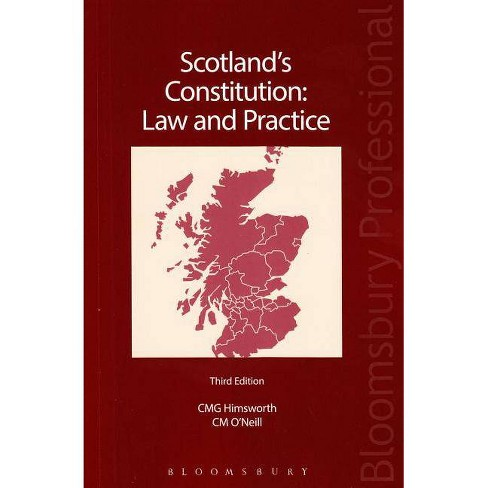 Scotland's Constitution: Law and Practice - 3 Edition by  Chris Himsworth & Christine O'Neill - image 1 of 1