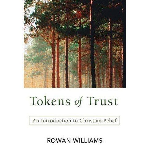 Tokens of Trust - by  Rowan Williams (Hardcover) - image 1 of 1