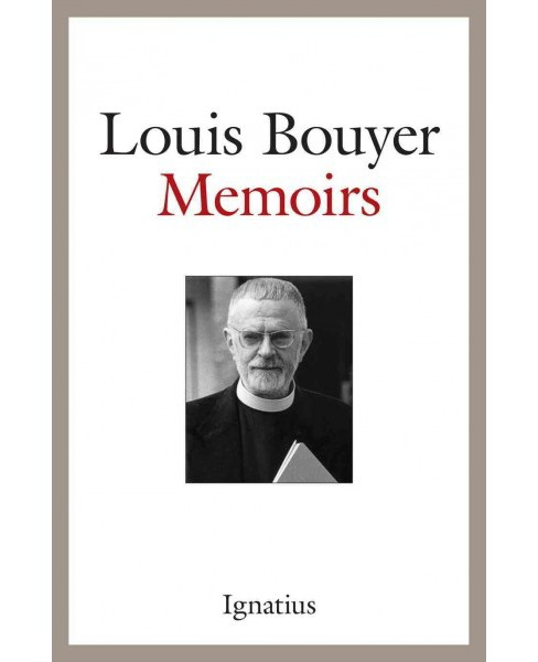Memoirs (Paperback) (Louis Bouyer) - image 1 of 1