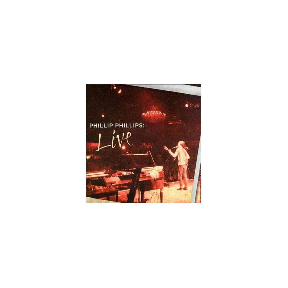 Phillip Phillips - Phillip Phillips:Live (CD)