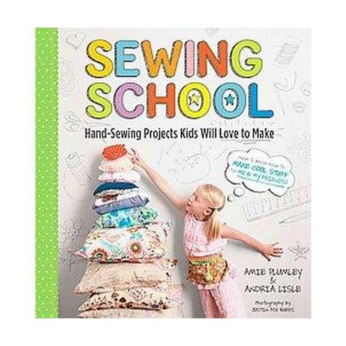 Sewing School 21 Sewing Projects Kids Will Love T Target