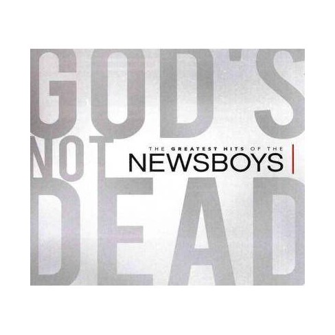 Newsboys - God's Not Dead: The Greatest Hits Of The Newsboys (CD) - image 1 of 1