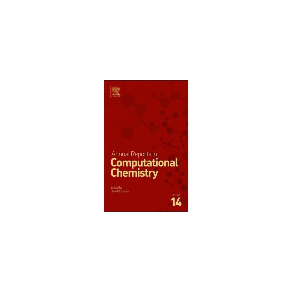 Annual Reports in Computational Chemistry - (Hardcover)