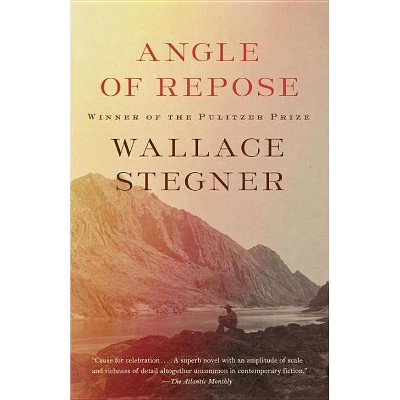Angle of Repose - by  Wallace Stegner (Paperback)
