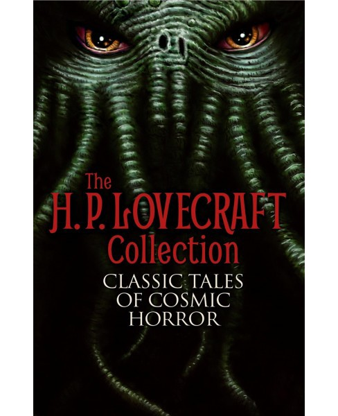 H. P. Lovecraft Collection : Classic Tales of Cosmic Horror (Paperback) - image 1 of 1