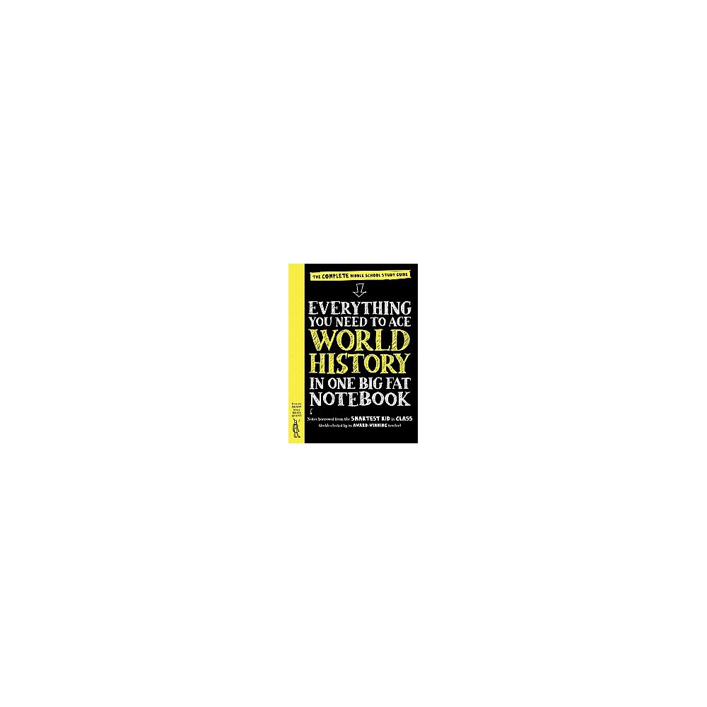 Everything You Need to Ace World History in One Big Fat Notebook (Study Guide) (Paperback) (Ximena