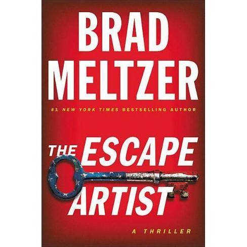 The Escape Artist - by  Brad Meltzer (Hardcover) - image 1 of 1