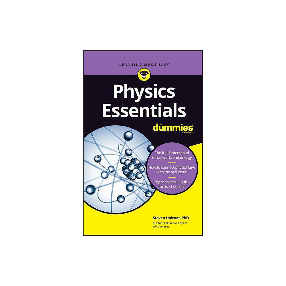 Physics Essentials For Dummies By Steven Holzner Paperback