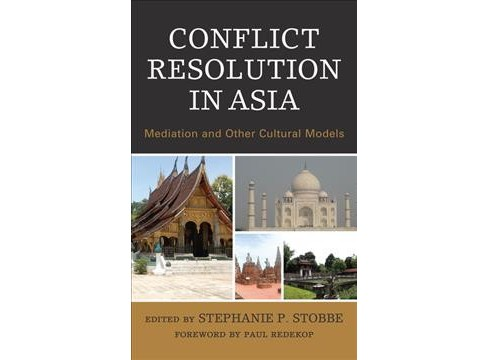 Conflict Resolution in Asia : Mediation and Other Cultural Models -  (Hardcover) - image 1 of 1