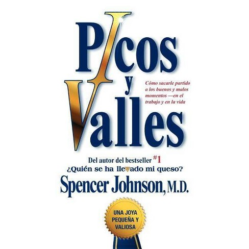 Picos Y Valles (Peaks and Valleys; Spanish Edition - (Atria Espanol) by  Spencer Johnson (Paperback) - image 1 of 1