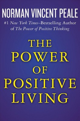 The Power Of Positive Thinking By Norman Vincent Peale Book