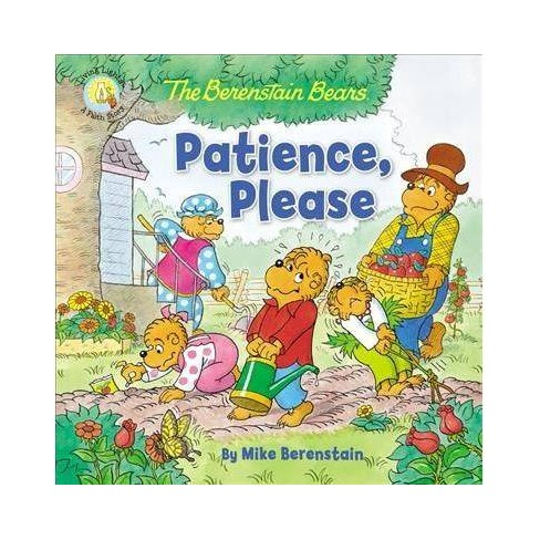 The Berenstain Bears Patience, Please - (Berenstain Bears/Living Lights: A Faith Story) (Paperback) - image 1 of 1