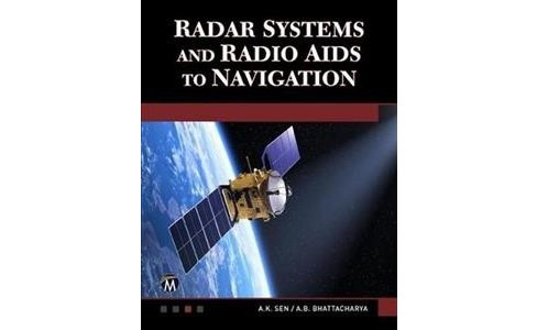 Radar Systems and Radio AIDS to Navigation -  by A. K. Sen & A. B. Bhattacharya (Paperback) - image 1 of 1