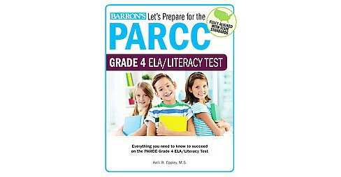 Let's Prepare for the Parcc Grade 4 ELA/Literacy Test (Paperback) (Kelli Eppley) - image 1 of 1