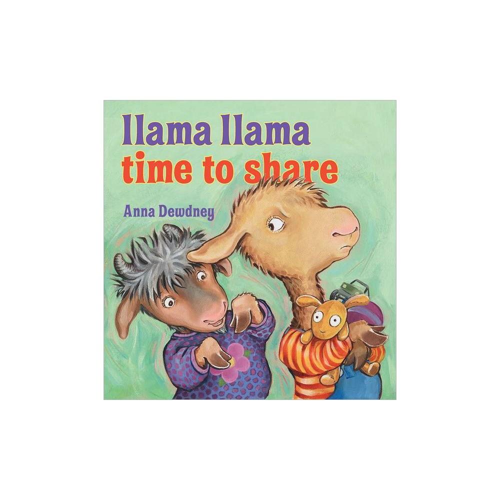 Llama Llama, Time to Share (Hardcover) by Anna Dewdney