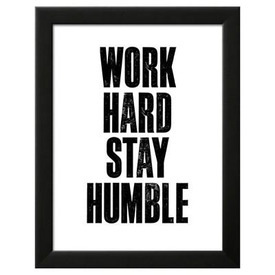 Work Hard Stay Humble White Black Wood Framed Art Print