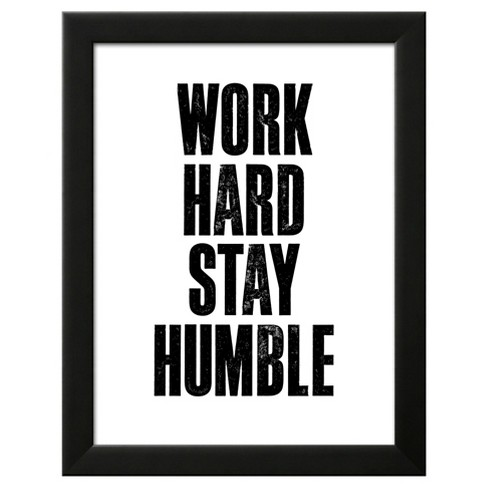 Work Hard Stay Humble White Framed Art Print - image 1 of 3