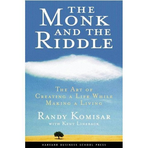 The Monk and the Riddle - by  Randy Komisar & Kent Lineback (Hardcover) - image 1 of 1