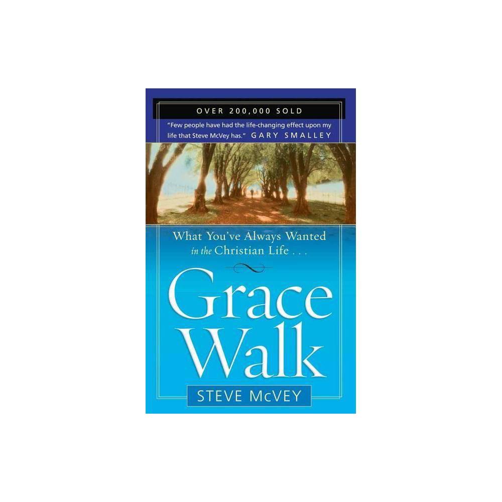 Grace Walk By Steve Mcvey Paperback