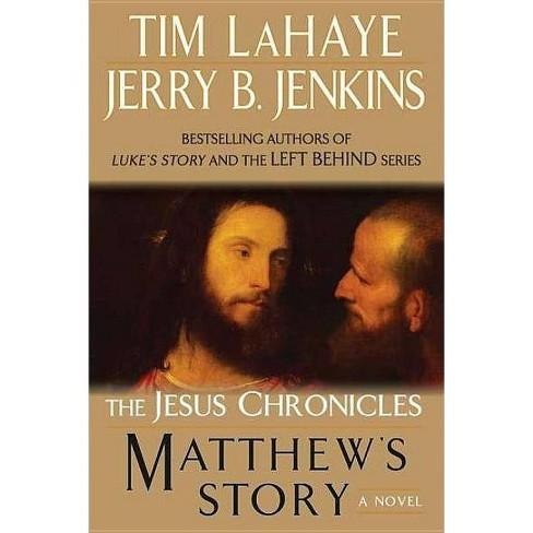 Matthew S Story Jesus Chronicles Berkley By Tim Lahaye Jerry B Jenkins Paperback Target