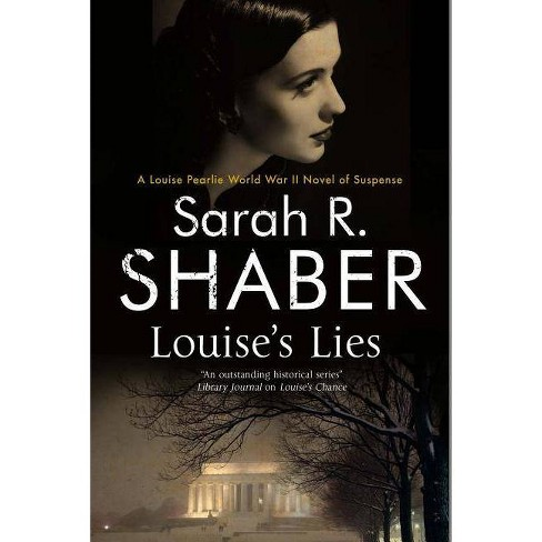 Louise's Lies - (Louise Pearlie Mystery) by  Sarah R Shaber (Hardcover) - image 1 of 1