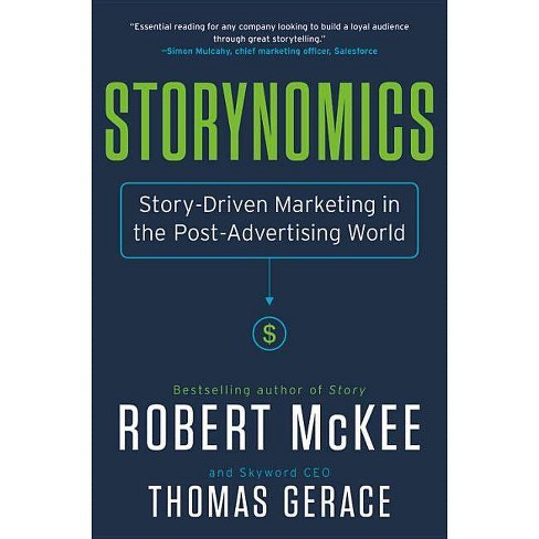 Storynomics - by  Robert McKee & Thomas Gerace (Hardcover) - image 1 of 1